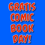 Gratis Comic Book Day